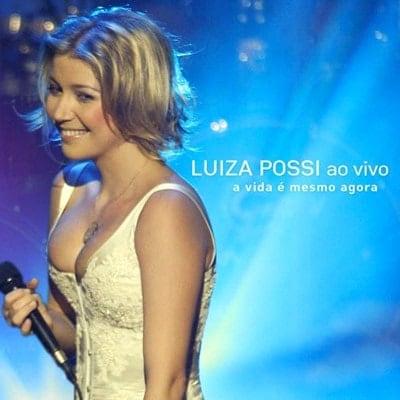 Luiza Possi - A vida é mesmo agora (Ao vivo)